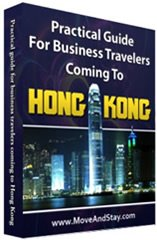 Practical Guide for Business Travelers Coming to Hong Kong