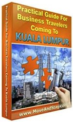 Practical Guide for Business Travelers Coming to Kuala Lumpur